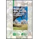 Produire des fruits en agriculture biologique